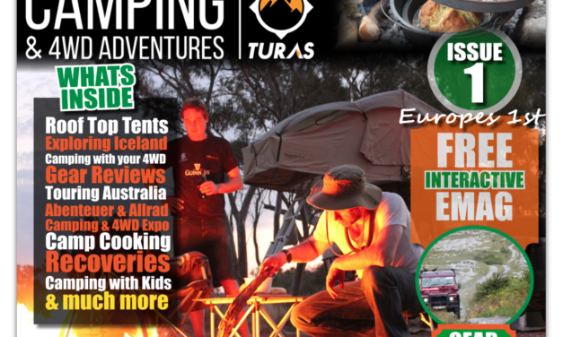 Issue one – Winter 2016 TURAS CAMPING AND 4WD ADVENTURES MAGAZINE