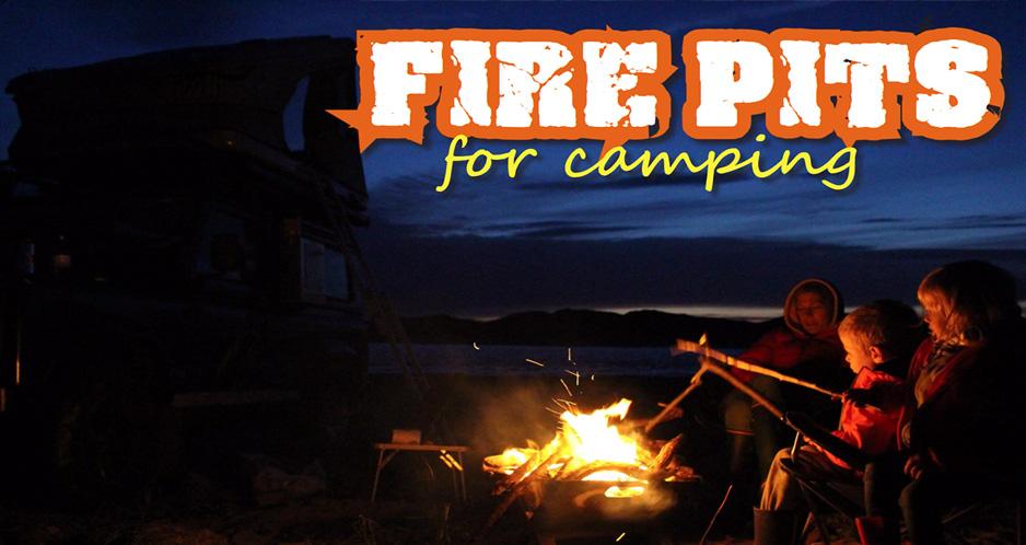キャンプ火災と料理のためのFirepitsの使用