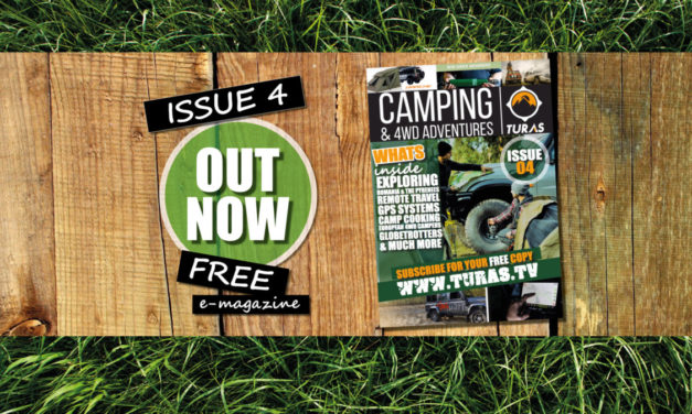 Issue Four – Autumn 2017 TURAS CAMPING AND 4WD ADVENTURES MAGAZINE