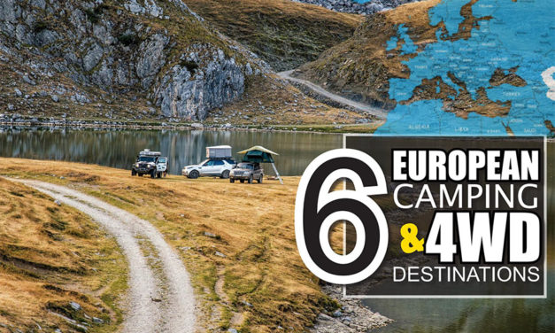 6 European Camping and 4WD Destinations