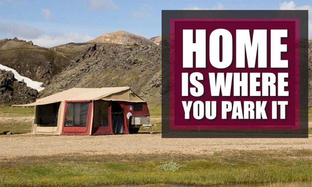 Thuis is waar u het parkeert - Camper Trailers