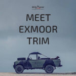 Exmoor Trim-Go Anywhere in Comfort. Land Rover Canvas Hoods and Vehicle Trims