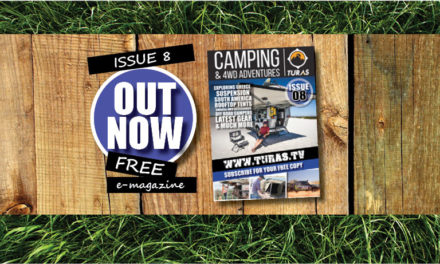 ISSUE EIGHT – AUTUMN 2018 TURAS CAMPING AND 4WD ADVENTURES MAGAZINE
