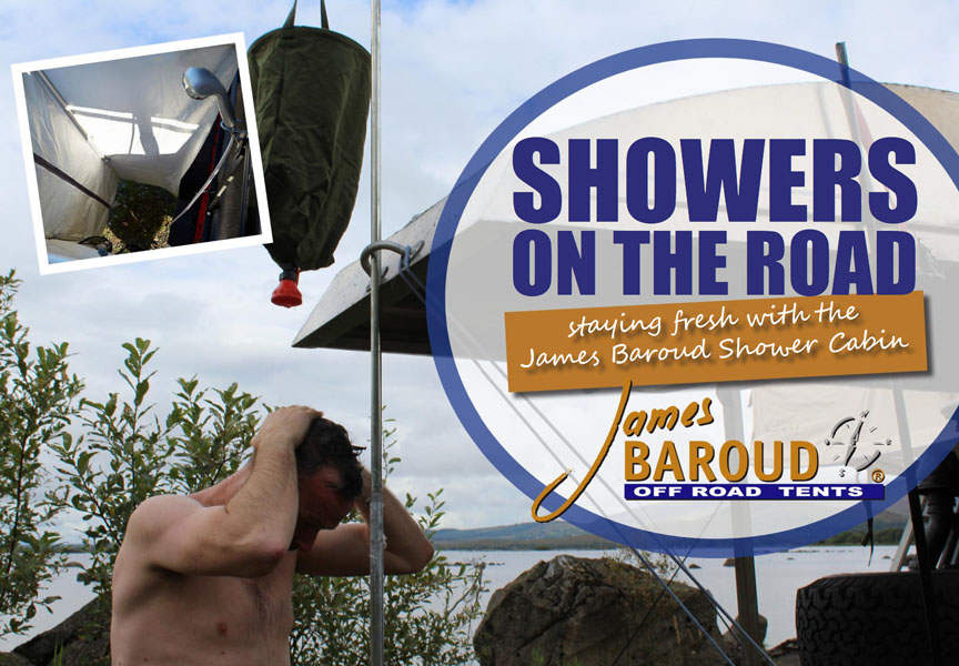 Showers on the Road – Staying fresh with the James Baroud Shower Cabin.