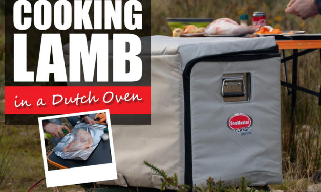 Cooking Lamb in a Dutch Oven -with SnoMaster Fridge Freezers
