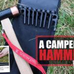 A Camper's Hammer – the Snowpeak Copper Head Hammer
