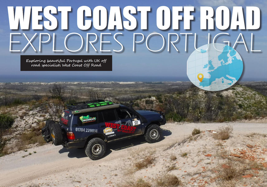 Exploring beautiful Portugal with UK off-road specialists West Coast Off-road