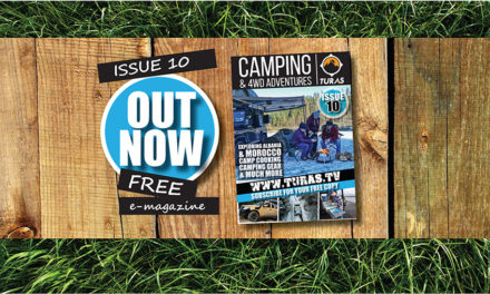TURAS CAMPING AND 4WD ADVENTURES – ISSUE TEN