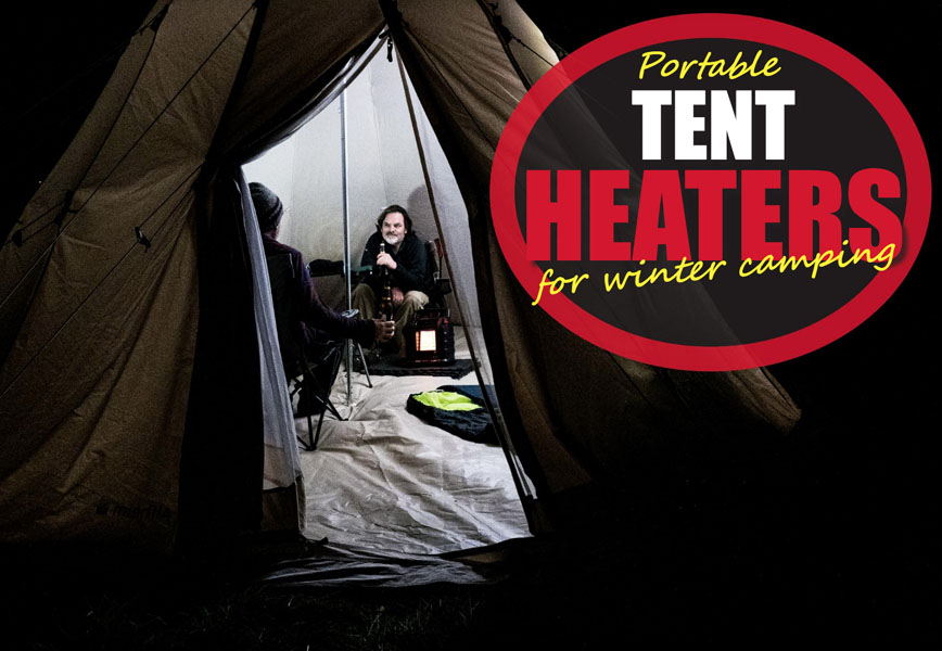 Mr. Heater Portable Tent Heaters for Winter Camping