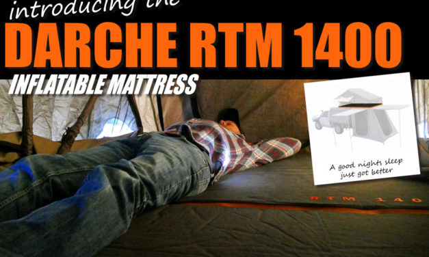 Introducing the Darche RTM 1400 Inflatable Mattress