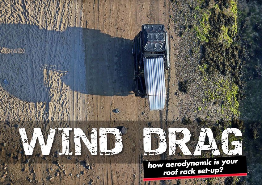 Wind Drag – how aerodynamic is your roof rack setup?