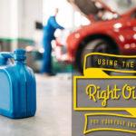Mit dem richtigen Öl für Ihren Motor